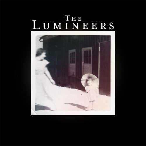 The Lumineers [sound recording]
