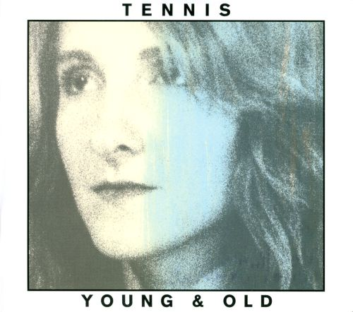 Tennis - Young And Old (2012) FLAC