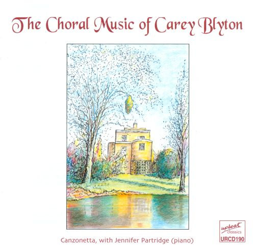 The Choral Music of Carey Blyton