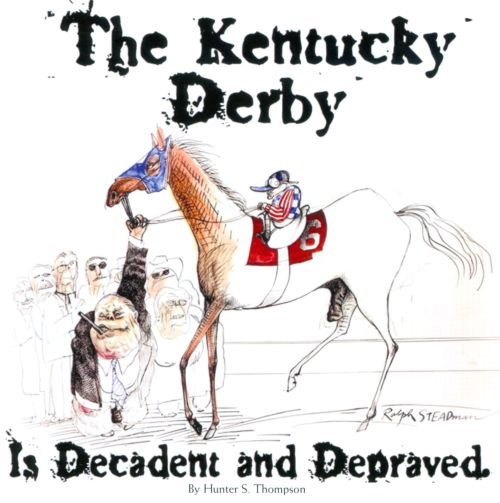 The Kentucky Derby Is Decadent and Depraved