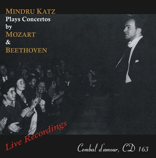 Mindru Katz Plays Concertos by Mozart & Beethoven