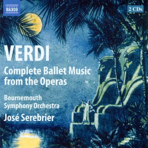 Verdi: Ballet Music from the Operas