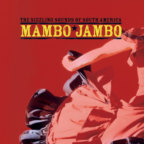 The Sizzling Sounds of Mambo Jambo