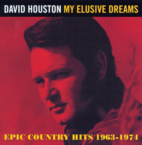 My Elusive Dreams: Epic Country Hits 1963-1974