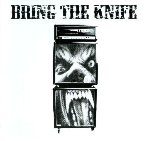 Bring the Knife