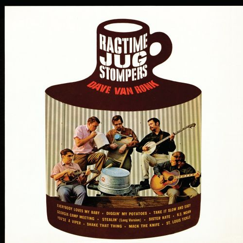 Dave Van Ronk and the Ragtime Jug Stompers