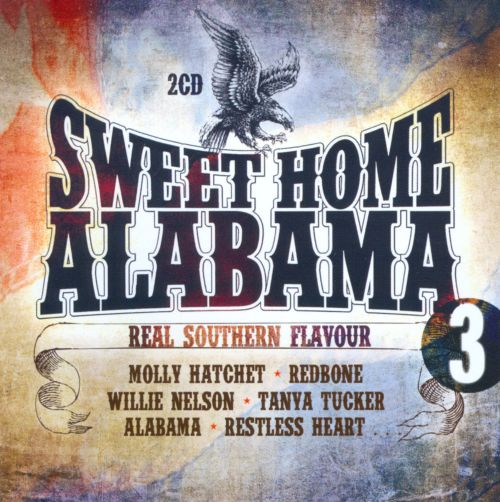 Sweet Home Alabama Vol 3 Real Southern Flavour
