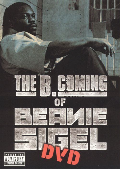 The B. Coming of Beanie Sigel [DVD]