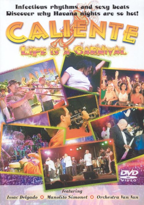 Caliente: Life Is a Carnival