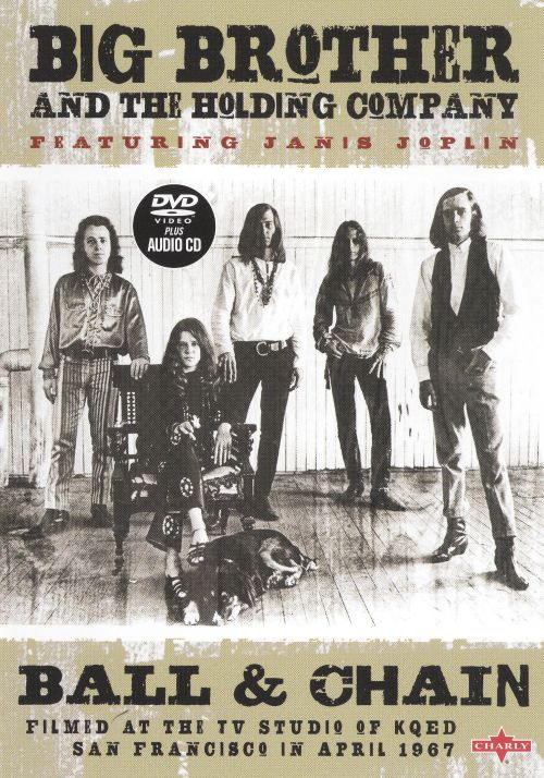 Janis Joplin with Big Brother: Ball and Chain