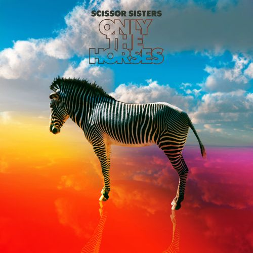 Only The Horses: Remixes