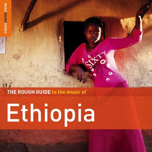The Rough Guide to the Music of Ethiopia [2012]