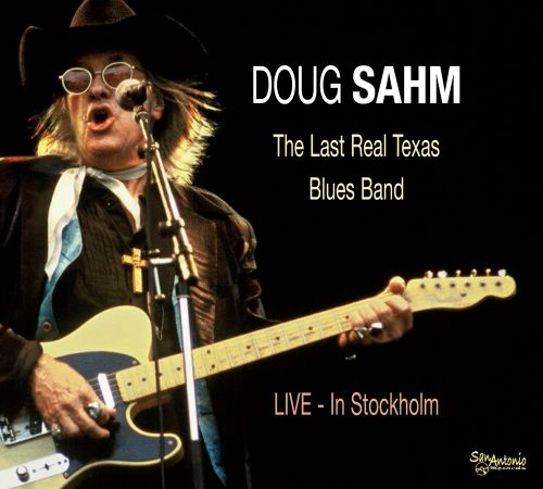 The Last Real Texas Blues Band: Live in Stockholm