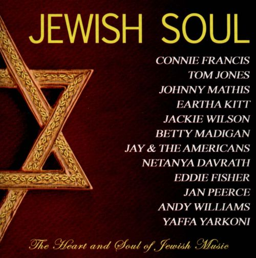 Jewish Soul: The Heart And Soul Of Jewish Music