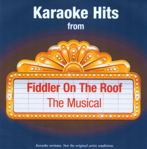 Karaoke Hits From Fiddler On the Roof: The Musical