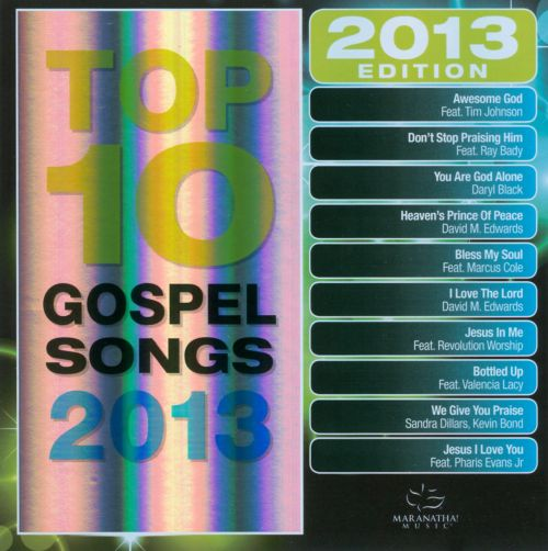 Maranatha!: Top 10 Gospel Songs 2013
