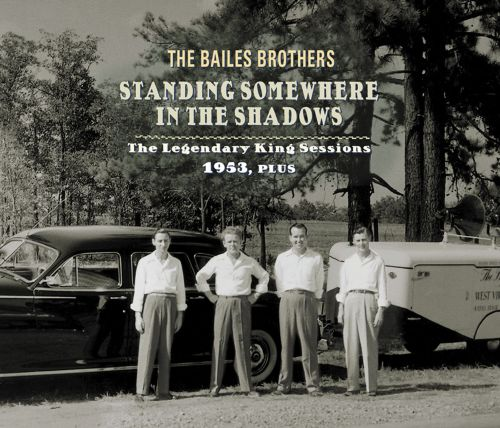 Standing Somewhere in the Shadows: The Legendary King Sessions 1953, Plus
