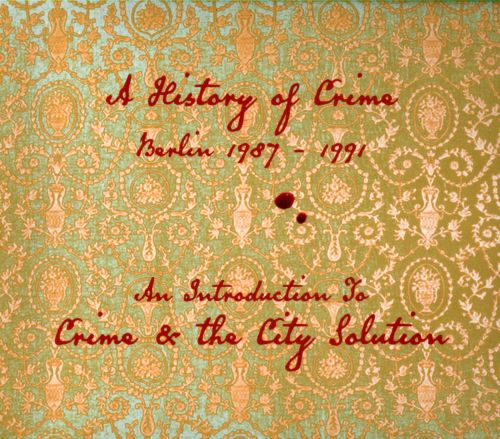 A History of Crime - Berlin 1987-1991: An Introduction to Crime & the City Solution