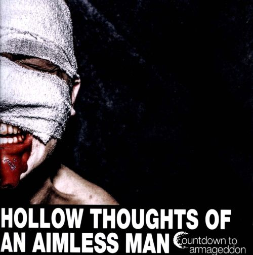Hollow Thoughts of Aimless Man
