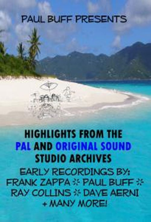 Paul Buff Presents Highlights from the Pal and Original Sound Studio Archives