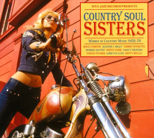 Country Soul Sisters: Women in Country, 1952-74