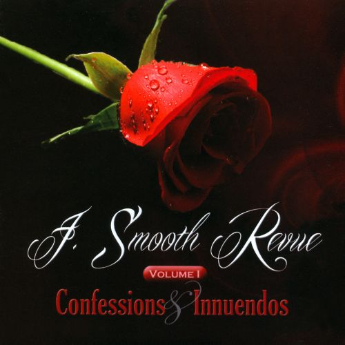 J. Smooth Revue, Vol. 1: Confessions & Innuendos