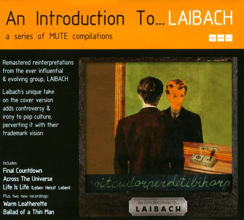 An Introduction To... Laibach/Reproduction Prohibited