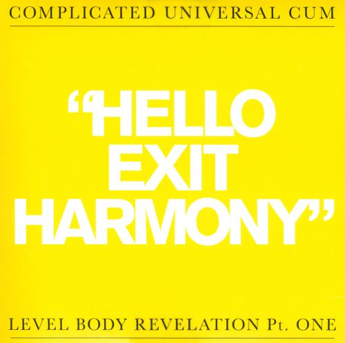 Hello Exit Harmony/Before F After C