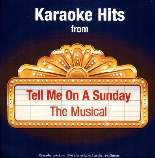 Karaoke Hits From Tell Me On a Sunday: The Musical