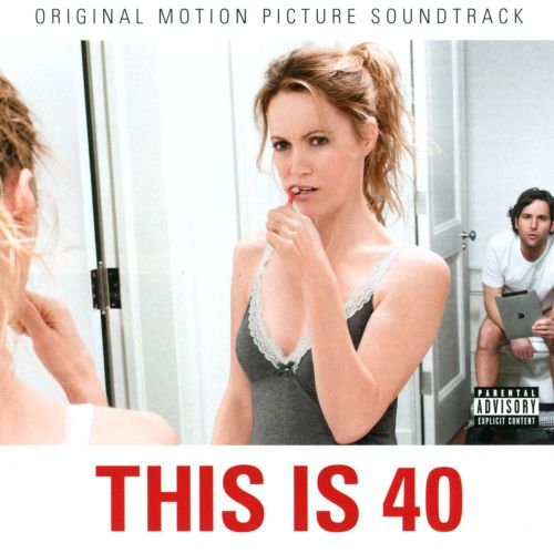 This Is 40 [Original Motion Picture Soundtrack]