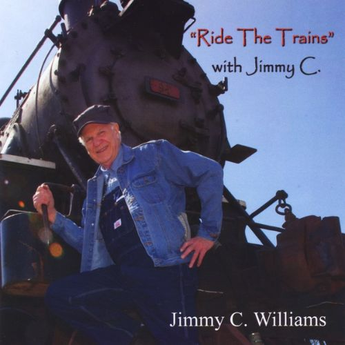 Ride the Trains with Jimmy C
