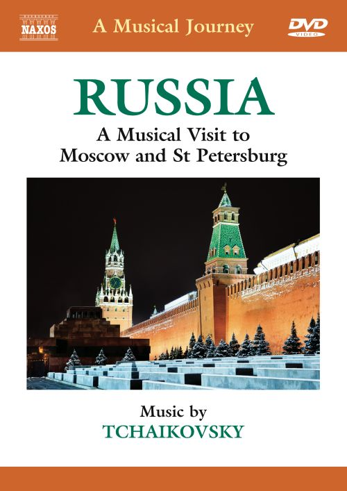 A Musical Journey: Russia - Moscow & St. Petersburg