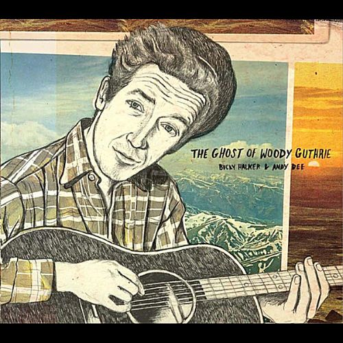 The Ghost of Woody Guthrie