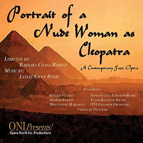 Portrait of a Nude Woman As Cleopatra: A Contemporary Jazz Opera