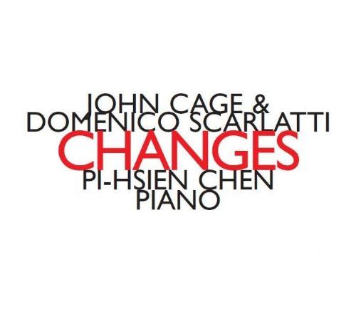 John Cage & Domenico Scarlatti: Changes