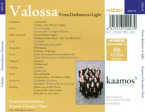 Valossa: From Darkness to Light