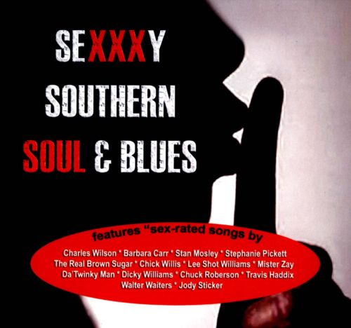 Sexy Southern Soul and Blues