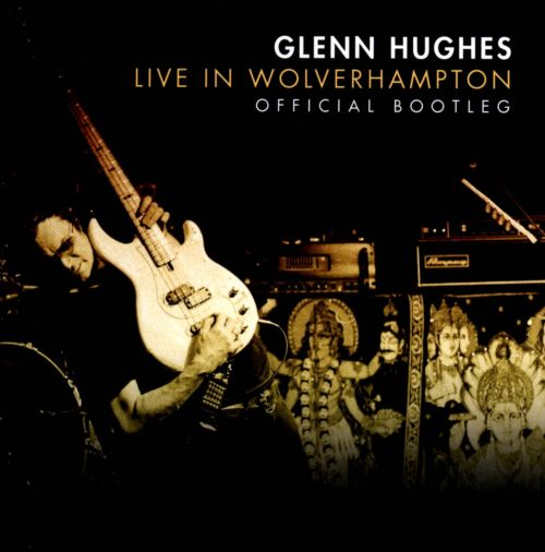 Live In Wolverhampton: Official Bootleg