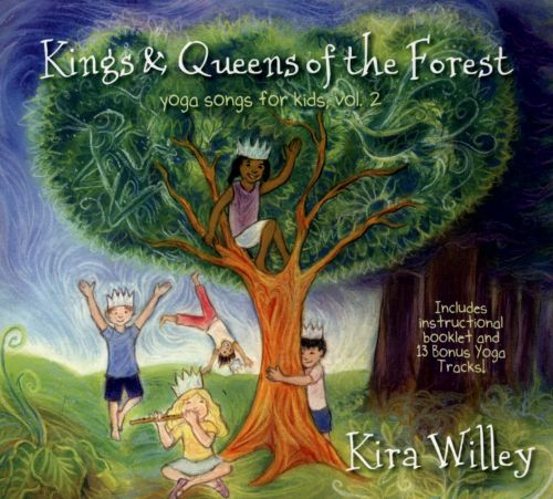 Kings & Queens of the Forest: Yoga Songs for Kids, Vol. 2