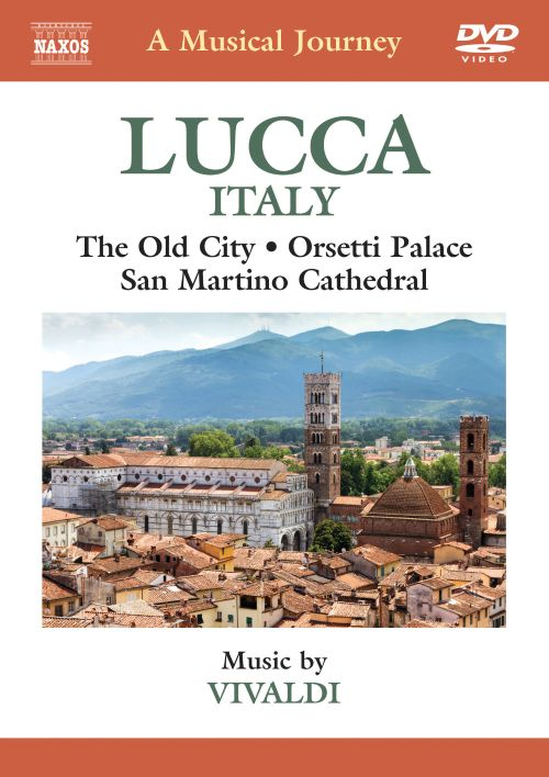 A Musical Journey: Lucca, Italy