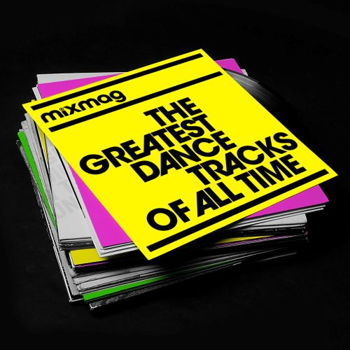 Mixmag: The Greatest Dance Tracks of All Time
