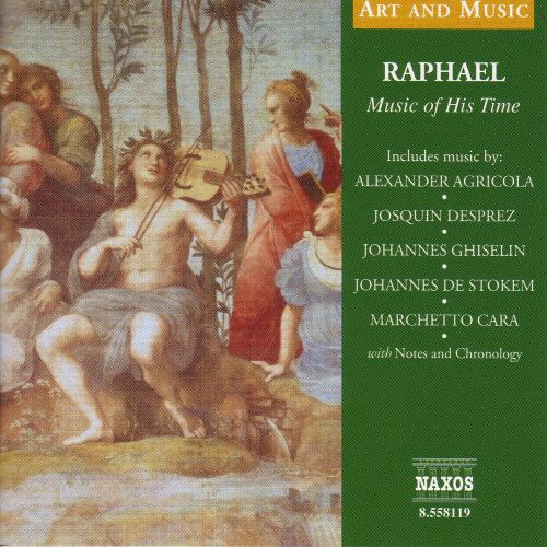 Rapheal: Music of His Time