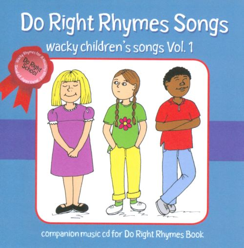 Do Right Rhymes Songs: Wacky Children's Songs, Vol. 1