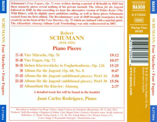 Schumann: 4 Marches; 4 Fugues; 7 Piano Pieces in Fughetta Form; Album for the Young