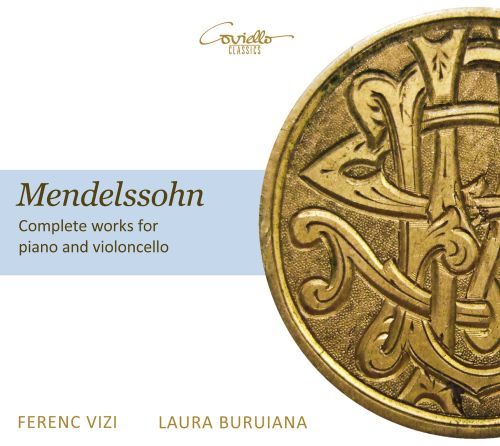 Mendelssohn: Complete Works for Piano and Violoncello