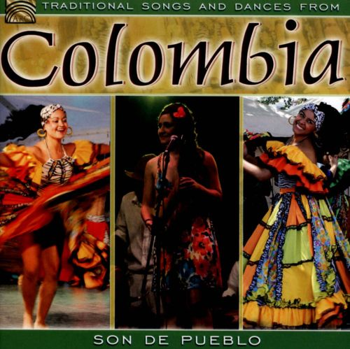 Traditional Songs and Dances from Columbia