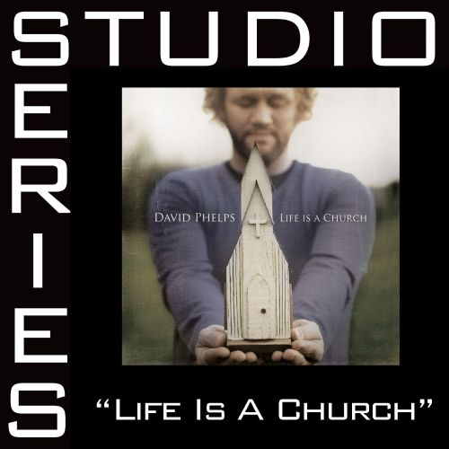 Life Is a Church [Studio Series Performance Track]