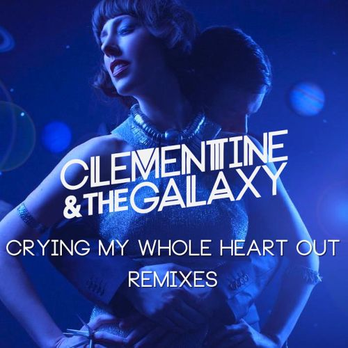 Crying My Whole Heart Out Remixes