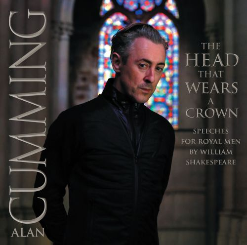 Head That Wears a Crown: Speeches for Royal Men by William Shakespeare