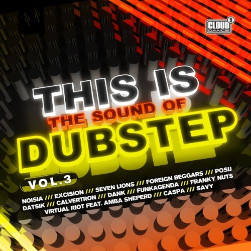 This Is the Sound of Dubstep, Vol.3